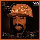 The Musical Life of Mac Dre Vol 2 - True to the Game Years: 1992-1995 von Mac Dre
