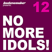 No More Idols! 12 by Various Artists