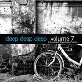 Deep, Deep, Deep, Vol. 7 by Various Artists