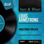 Armstrong for Ever (Mono Version) de Louis Armstrong