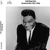 Nat King Cole's Greatest Hits: 1951-1962 by Nat King Cole