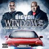 Windows (feat. Keak Da Sneak, The Jacka & Mickey Shiloh) - Single by BIG VON