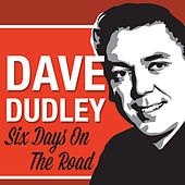 Six Days on the Road de Dave Dudley