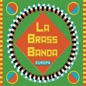 Europa - Premium Edition von LaBrassBanda