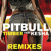 Timber Remixes von Pitbull