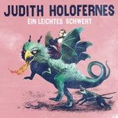 Ein leichtes Schwert by Judith Holofernes
