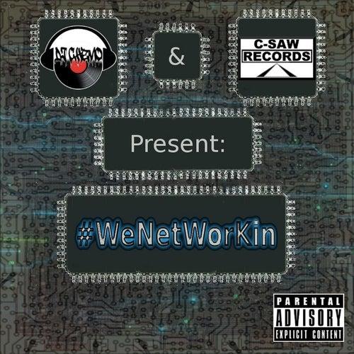 #wenetworkin (DJ Chemo and C-Saw Records Presents) von DJ Chemo