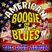 American Boogie & Blues - The Lost Album de Various Artists