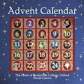 Advent Calendar: The Choir of Somerville College by Various Artists