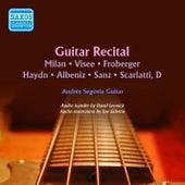 Milán, Visee, Froberger, Haydn, Albéniz, Sanz & Scarlatti: Guitar Music de Andres Segovia