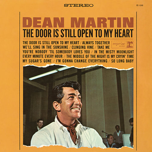 The Door Is Still Open to My Heart by Dean Martin