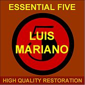 Essential Five (High Quality Restoration  Remastering) von Luis Mariano