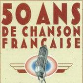 50 Ans De Chanson Française von Various Artists
