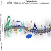 1958 British Hit Parade, Pt. 1: January - June, Vol. 2 de Various Artists