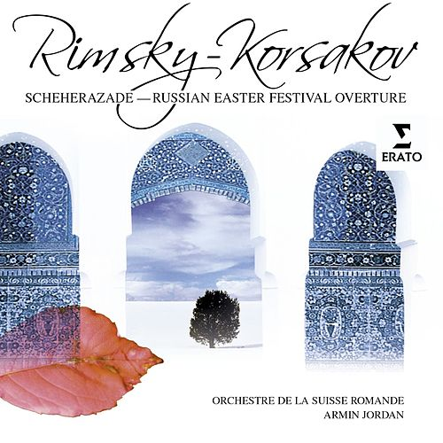 Rimsky-Korsakov: Sheherazade by Orchestre de la Suisse Romande