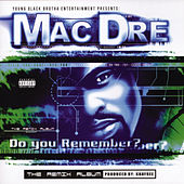 Do You Remember? von Mac Dre