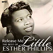 Release Me - The Best of Little Esther Phillips de Esther Phillips