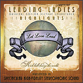 Leading Ladies (Original Motion Picture Soundtrack Highlights) by Various Artists