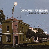 Cartography for Beginners by The Lucksmiths
