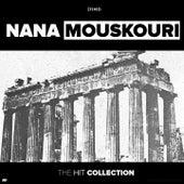 The Hit Collection von Nana Mouskouri