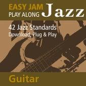 Easy Jam Jazz - Play Along Guitar (42 Jazz Standards) by Easy Jam
