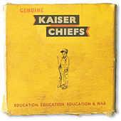Education, Education, Education & War de Kaiser Chiefs
