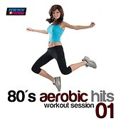 80's Aerobic Hits: Workout Session, Vol. 1 (140-159 Bpm Mixed Workout Music Ideal for Hi-Low Impact) de Various Artists