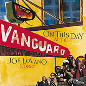 On This Day At The Vanguard by Joe Lovano