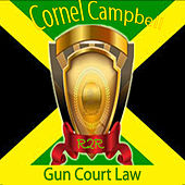 Gun Court Law by Cornell Campbell