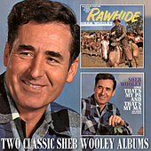 Songs from the Days of Rawhide / Sings That's My Pa and That's My Ma and Other Selections by Sheb Wooley