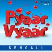 Pyaar Vyaar – Bengali de Various Artists