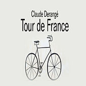 Tour de France by Claude Derangé