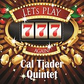 Lets play again by Cal Tjader