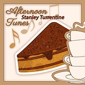 Afternoon Tunes by Stanley Turrentine