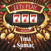Lets play again von Yma Sumac