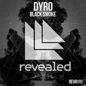 Black Smoke di Dyro