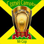 Mr Cop by Cornell Campbell