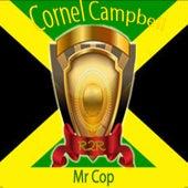 Mr Cop de Cornell Campbell