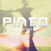 Tough Girl EP de Pinto
