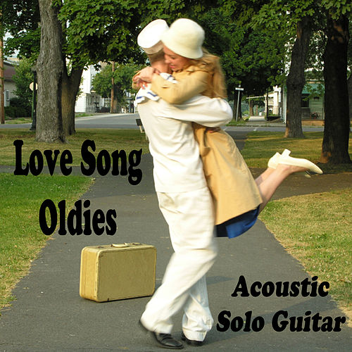 Love Song Oldies: Acoustic Solo Guitar by The O'Neill Brothers Group