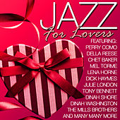 Jazz for Lovers (Remastered) : 40 Valentines Songs by Various Artists