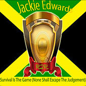 Survival Is the Game (None Shall Escape the Judgement) de Jackie Edwards
