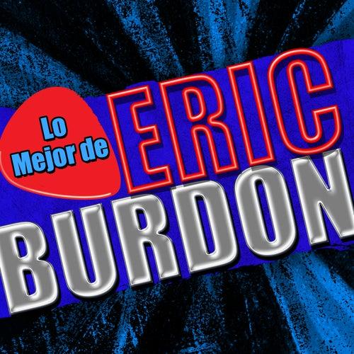 Lo Mejor de Eric Burdon by Eric Burdon