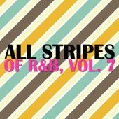All Stripes of R&B, Vol. 7 de Various Artists