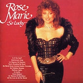 So Lucky by Rose Marie