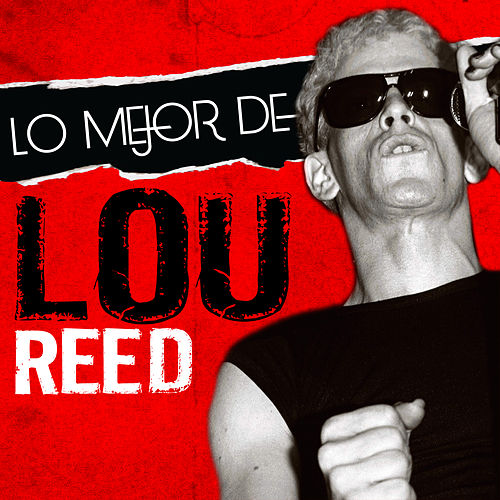 Lo Mejor de Lou Reed by Lou Reed