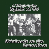 Skinheads on the Dancefloor de Various Artists