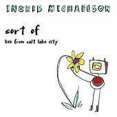 Sort of (Live from Salt Lake City) by Ingrid Michaelson