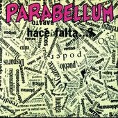 Hace falta…? by Parabellum