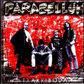 Txarriboda by Parabellum